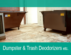 Dumpster and Trash Deodorizers